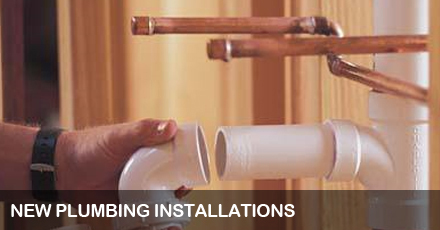 NEW PLUMBING INSTALLATIONS